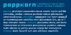 Poppkorn Font text