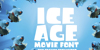 Ice Age Movie Font screenshot cartoon