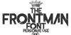 The Frontman Font design poster