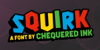 Squirk Font cartoon poster