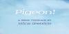 Pigeon PERSONAL Font text screenshot