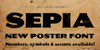 SEPIA Personal Use Font poster handwriting