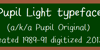 Pupil Light Font text typography