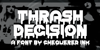 Thrash Decision Font poster screenshot
