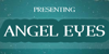 Angel Eyes Font poster