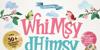 Whimsy Dhimsy Font cartoon design