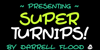 Super Turnips Font text screenshot