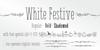 { White Festive } Font handwriting text