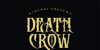 DEATH CROW Font design poster