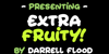 Extra Fruity Font text