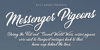 Messenger Pigeons Personal Use Font design text