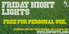 Friday Night Lights Font design graphic