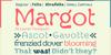 Margot Font text design