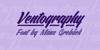 Ventography Personal Use Only Font design typography