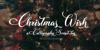 Christmas Wish Calligraphy Call Font text design