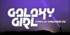 Galaxy Girl Font poster