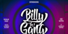 Billy the Gang Font design typography