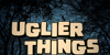 Uglier Things Font tree outdoor