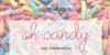 oh candy Font indoor cartoon