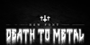Death to Metal Font black and white night
