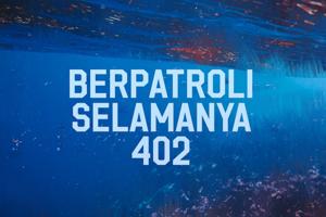 b Berpatroli Selamanya 402