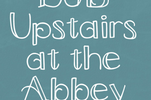 DJB Upstairs at the Abbey
