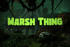 Marsh Thing