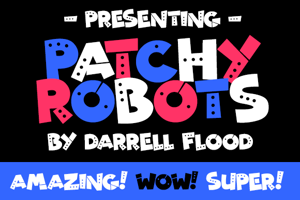 Patchy Robots