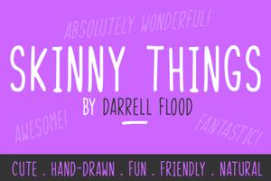 Skinny Things