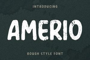 Amerio Rough