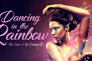 Dancing in the Rainbow