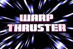Warp Thruster