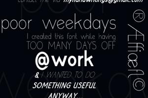 poor weekdays