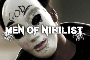 Men of Nihilist