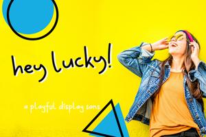 Hey Lucky