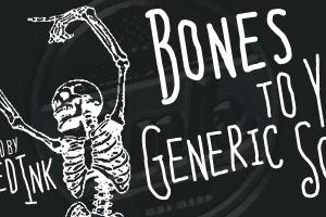 Bones to Your Generic Script Fo