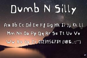 dumb n' silly