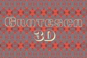 Grotesca3-D