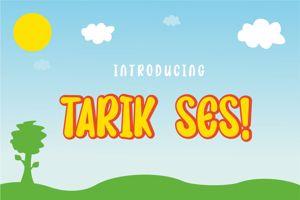 TARIK SES !