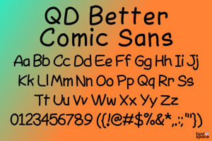 QD Better Comic Sans