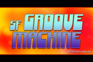 SF Groove Machine