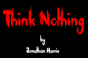 Think Nothing