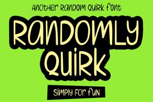 Randomly Quirk