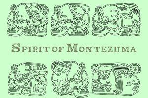 Spirit of Montezuma