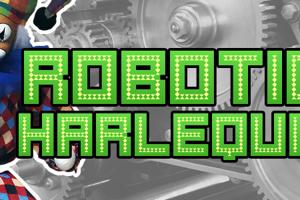 Robotic Harlequin