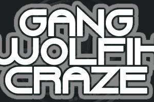 Gang Wolfik Craze