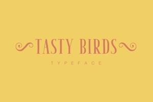 Tasty Birds