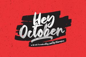 Hey October