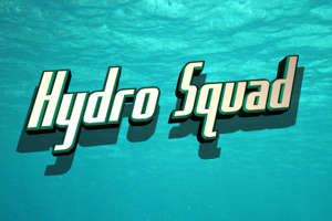 Hydro Squad
