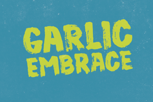 Garlic Embrace DEMO